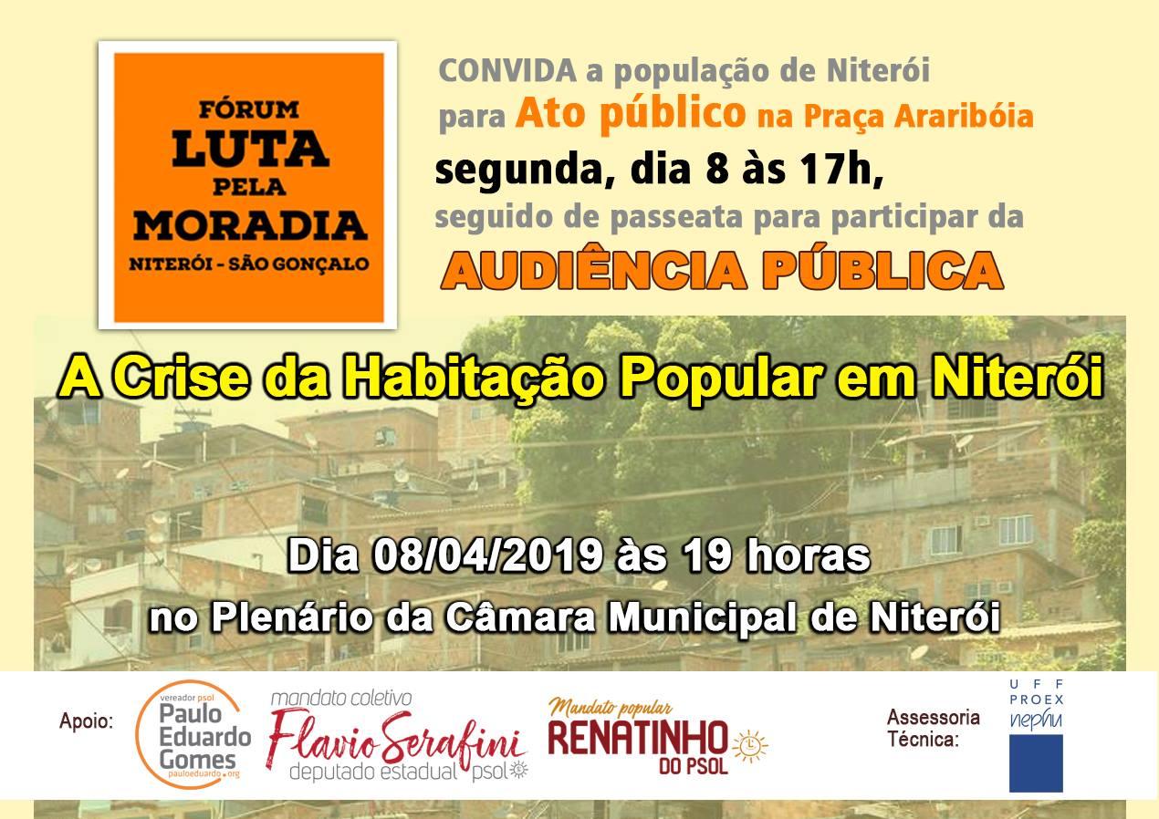 O Fórum de Luta pela Moradia convida a todos para ato seguido de passeata para participar da audiência pública no dia 08/04 a partir das 17h